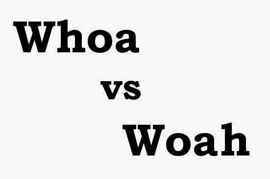Woah ou whoa, o que é a sua escolha?